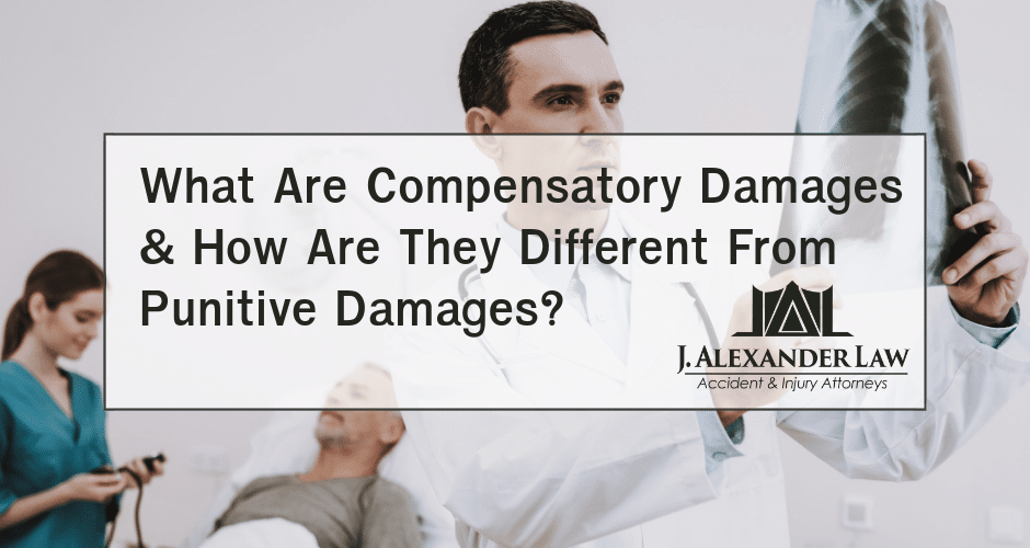 What Are Compensatory Damages & How Are They Different From Punitive Damages? - J. Alexander Law Firm