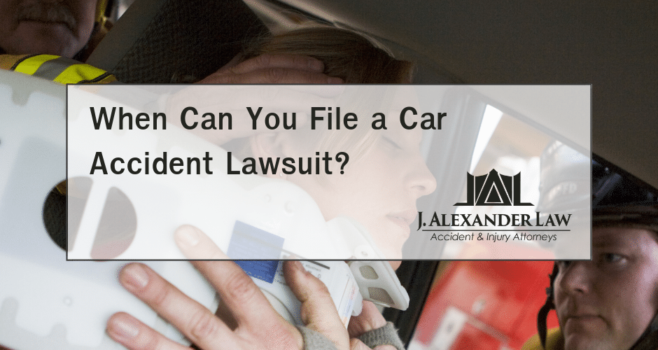 When Can You File a Car Accident Lawsuit? - J. Alexander Law Firm