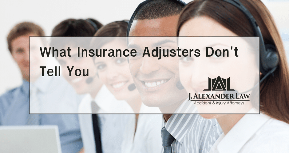 The Truth About Insurance Adjusters From a Personal Injury Lawyer - J. Alexander Law Firm
