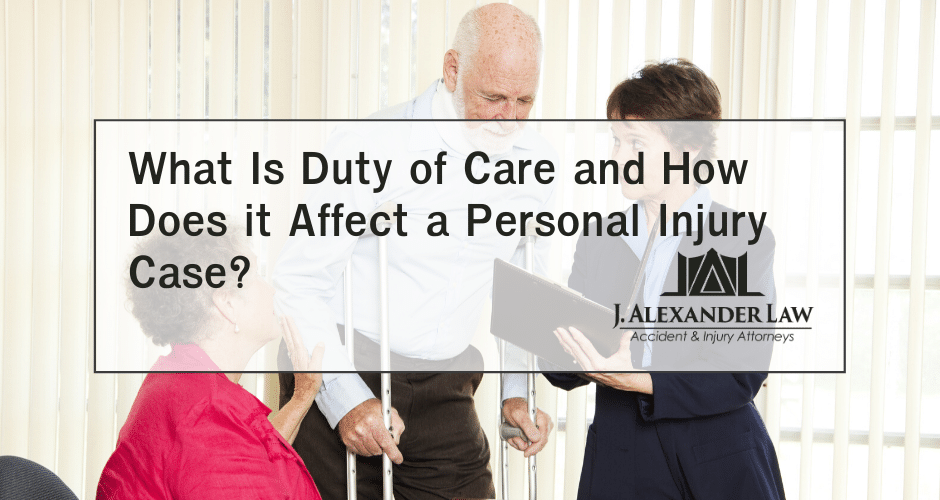 What is Duty of Care And How Does It Affect a Personal Injury Case_